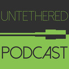 Untethered Podcast