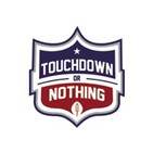 Touchdown or Nothing