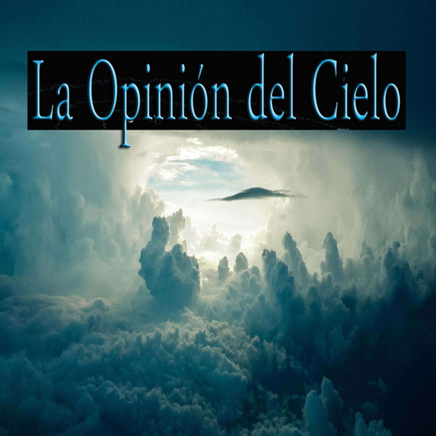 La Opinión del Cielo