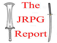 The JRPG Report Episode 44 - Post E3 Wrap Up