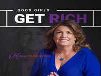 [Good Girls Get Rich Podcast Episode 31] Why Multiple Income Streams Are Important With Nicole Liloia