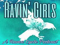 Ravin' Girls Episode 15: Full (Ritual) Circle