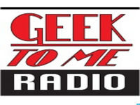 Geek To Me Radio Episode 092