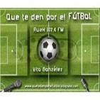 Que te den por el futbol