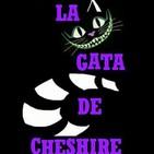 La Gata de Cheshire