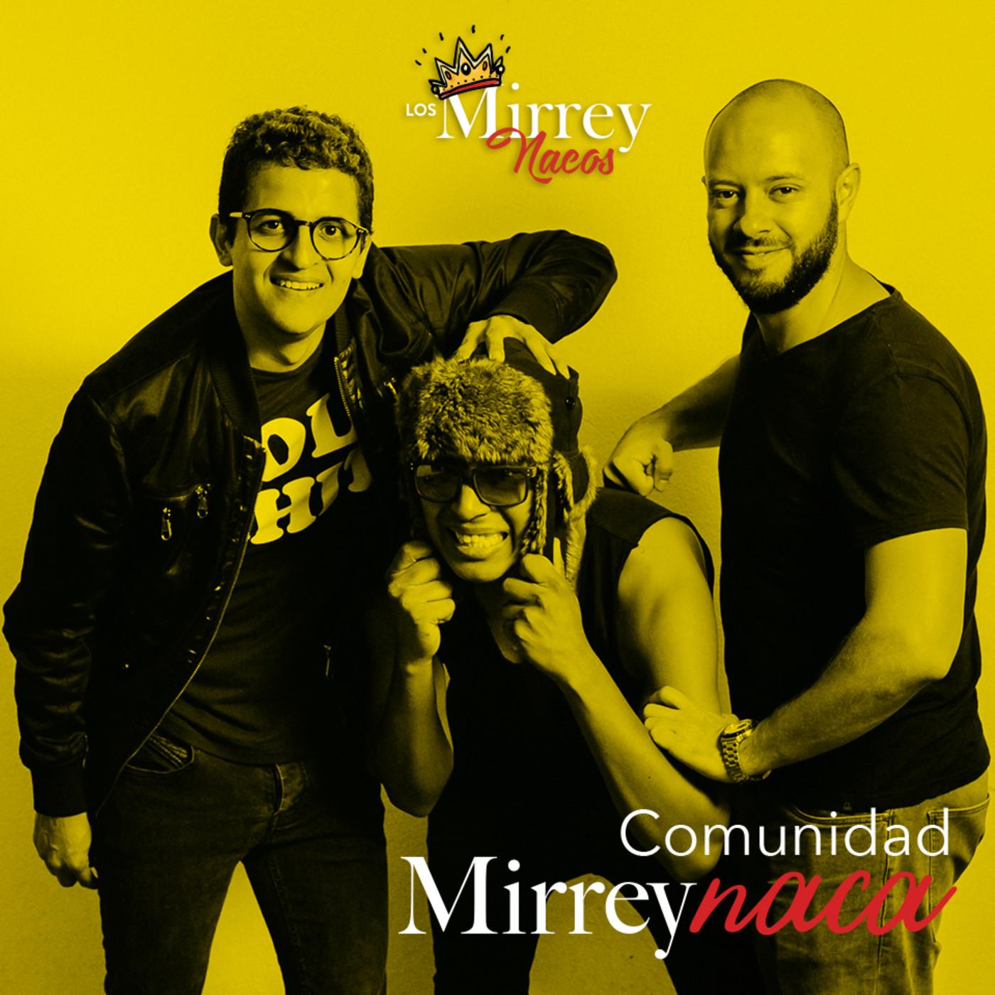 Los MirreyNacos
