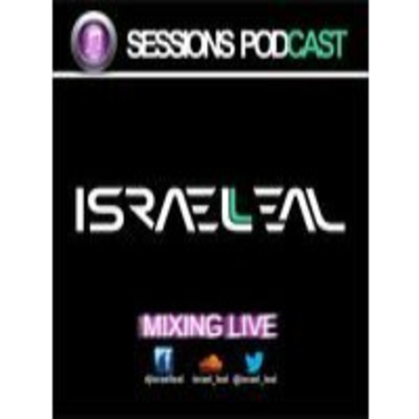 Israel Leal  Sessions Podcast
