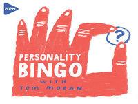 Dermot Ward plays Personality Bingo with Tom Moran