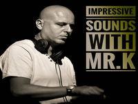 Mr.K Impressive Sounds Radio Nova vol.537 part 2 (22.05.2018)