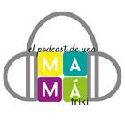 El podcast de una mamá friki