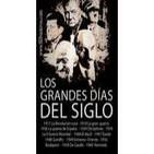 Los Grandes dias del Siglo (XX) - Completo