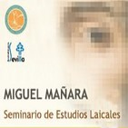"""Seminario Estudios Laicales """"Miguel Mañara"""""""