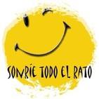 SONRIE TODO EL RATO