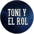 Toni y el Rol