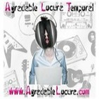 Podcast Agradable Locura Temporal T6