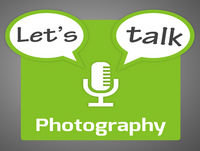 Let's Talk Photography 56 - Inspiration