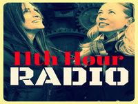 11th Hour Radio Episode 5-25-18