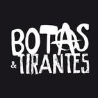 Botas & Tirantes