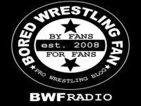 BWF Radio Episode 327 [PODCAST]