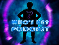 Who's He? Podcast #300 I have seen him buying vegetables