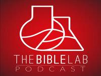 Episode 13: TheBibleLab Podcast