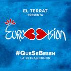 #QueSeBesen - El Terrat con Bob Pop y Jorge Ponce - Eurovisión