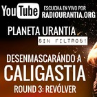 Planeta Urantia #SinFiltros - Round 3: Revólver