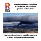 Conversamos con Alfredo de VERDEMAR, del incendio químico en Andalucía