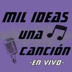 Mil Ideas Una Canción |T1: Especial Rodrigo Rojas P11