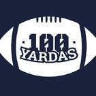100 Yardas - ¿Brady ya no es el número 1? (Programa 136) (07/11/2018)