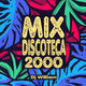 Mix Discoteca 2000