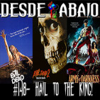 D.A. 148- Hail To The King! (Especial de 'The Evil Dead')