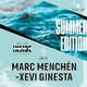 #31. SUMMER EDITION: Marc Menchén-Xevi Ginesta