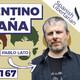 #167 | Un Argentino viviendo en España, con Pablo Lato