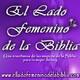 Evodía y Síntique | Mujeres de la Biblia | Serie El Lado Femenino de la Biblia