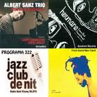 Programa 332: Albert Sanz Trio, Posé & amat i Or Bareket