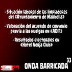 Onda Barricada-33/ Situación limpiadoras Ayto. Marbella, valoración convenio ADIF y resultados electorales H. Nerja Club