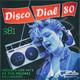 Disco Dial 80 Edición 381 (Primera parte)