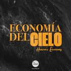 Pastor Nestor Salas. Economía del cielo. Parte II