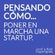 005 Pensando cómo poner en marcha una startup