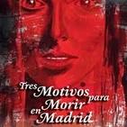 Tres motivos para morir en Madrid de Eduardo Vaquerizo