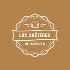 Los Suéteres de mi Abuelo 20-01-20 (Músicos que hacen música en sus casas)