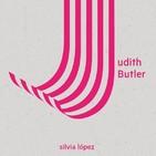 «Los cuerpos que importan en Judith Butler» por Silvia López
