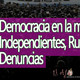 El Ajo: Democracia en la mira (Independientes, denuncias internacionales, Rusia)