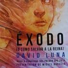 Maldito Libro: T01X06. David Luna y Éxodo. 11/11/2017