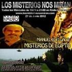 """Programa 33: """"Misterios de Egipto"""" y """"Alerta OVNI 48 Horas"""""""