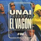 UNAI presenta EL VAGÓN #06 - Historia de Public Enemy [2ª Parte]