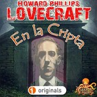 En la Cripta (H. P. Lovecraft) | Audiorrelato - Ficción sonora.