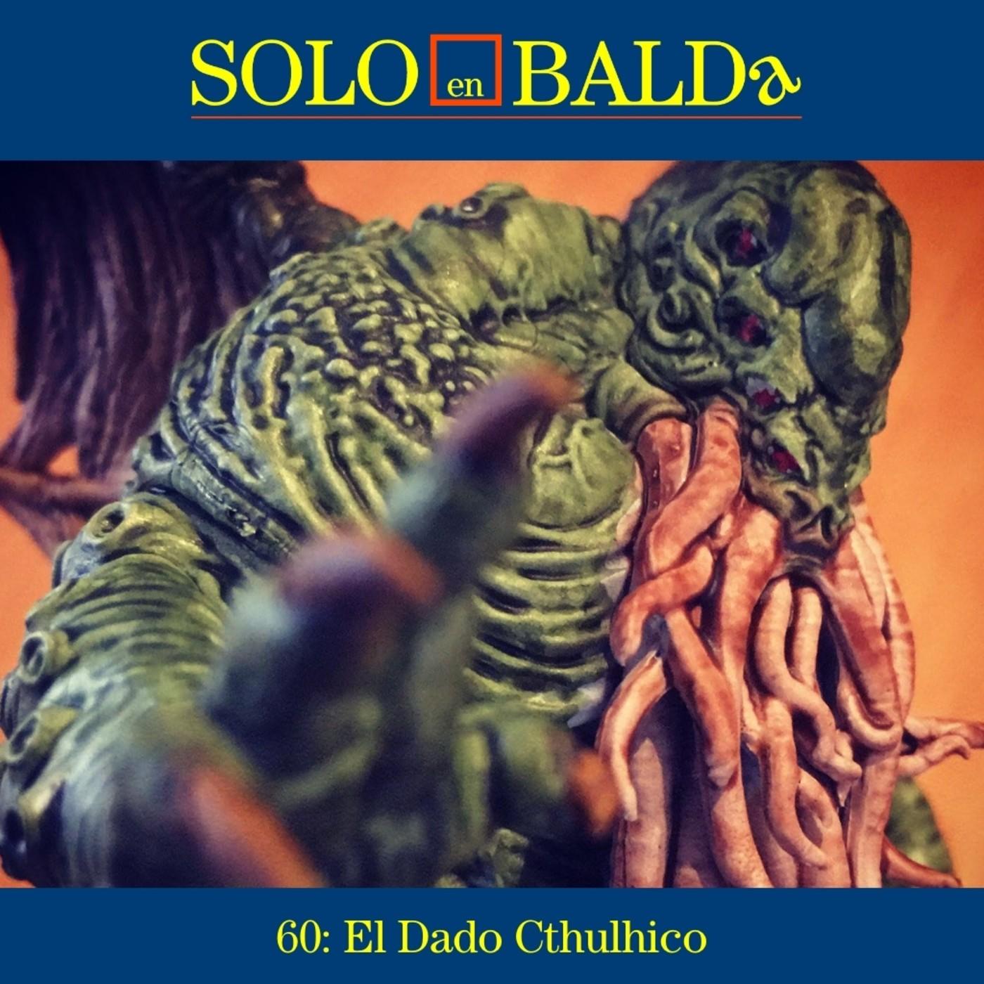 60: El Dado Cthulhico