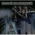 TLL6x14 Especial: La conspiranoia y exopolítica, ¿un movimiento radical? Psicología de la conspiración.